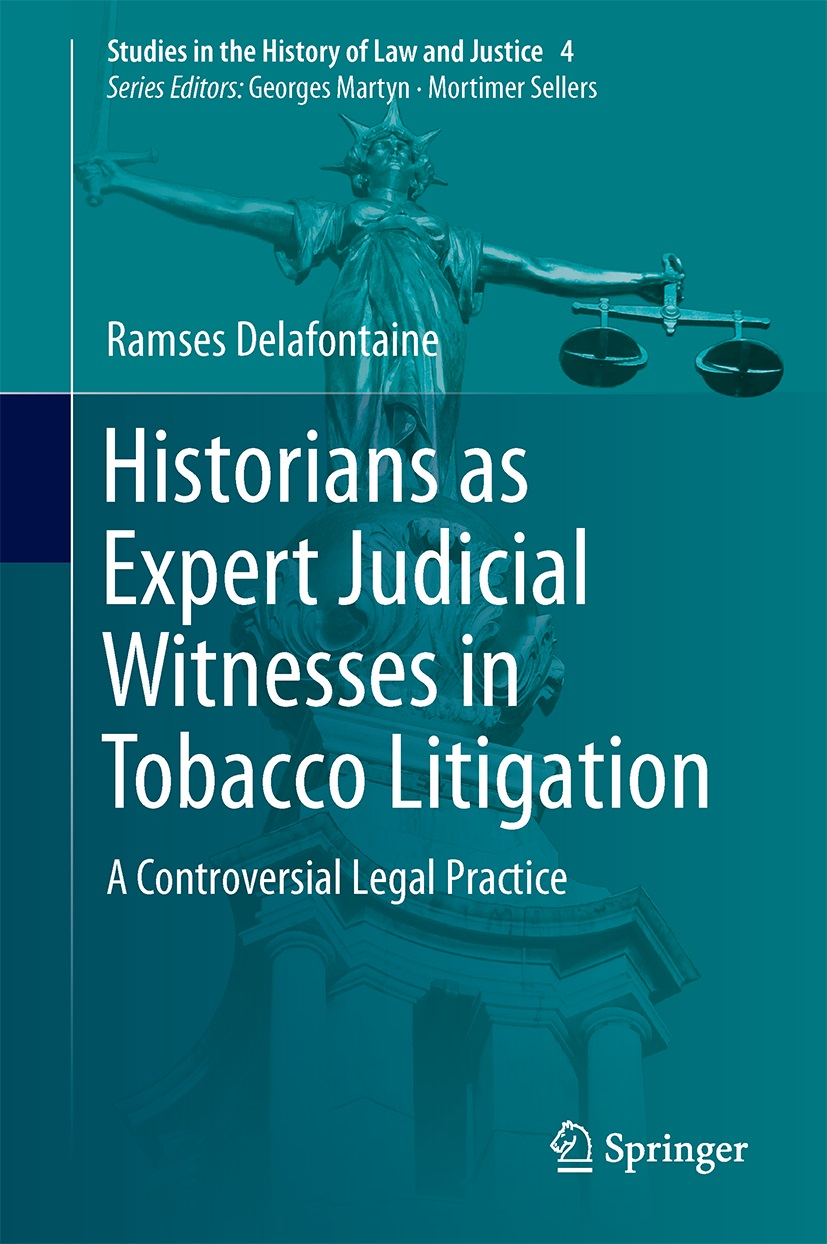 Book Publication with Springer: Historians as Expert Judicial Witnesses in Tobacco Litigation